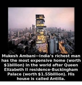 Mukesh Ambani India's Richest Man Has the Most Expensive ...