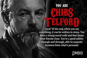 Chibs Sons Of A... Soa Happy Quotes