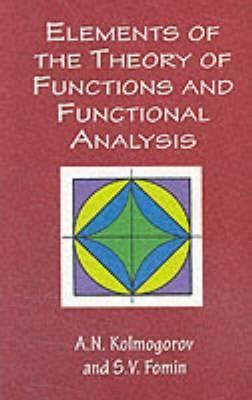 Theory Of Functionals And Elements Of The Theory Of Functions And Functional