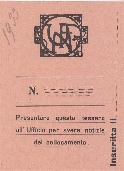 Ufficio Collocamento by Ufn B9 F59 Ufficio Collocamento Tessera 0001 Pic Unione