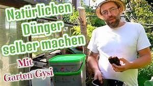 Dünger Selber Machen : nat rlichen d nger selber machen bokashi und mehr mit garten gysi youtube ~ Watch28wear.com Haus und Dekorationen