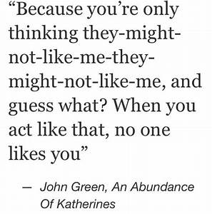 An Abundance Of Katherines John Green Quotes. QuotesGram