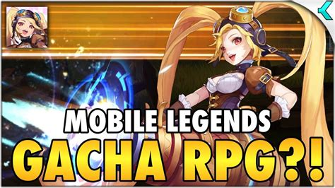 mobile legends adventure  gacha rpg  impressions