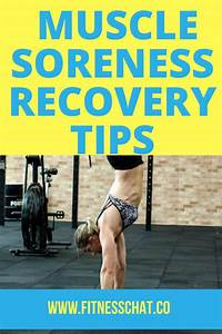 The Best Muscle Soreness Recovery Tips