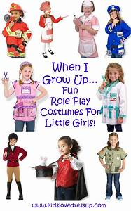 I Dress Up : when i grow up i want to be check out this fun collection of girls dress up costumes all ~ Orissabook.com Haus und Dekorationen