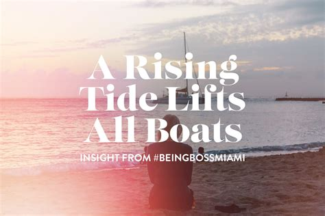 A Rising Tide Lifts All Boats by A Rising Tide Lifts All Boats Being Club