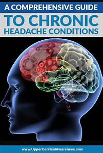 A Comprehensive Guide To Chronic Headache Conditions