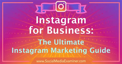 Marketing For Business by Instagram For Business The Ultimate Instagram Marketing