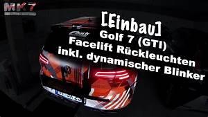 Golf 7 Dynamische Blinker Nachrüsten : einbau golf 7 gti facelift r ckleuchten dynamischer ~ Kayakingforconservation.com Haus und Dekorationen