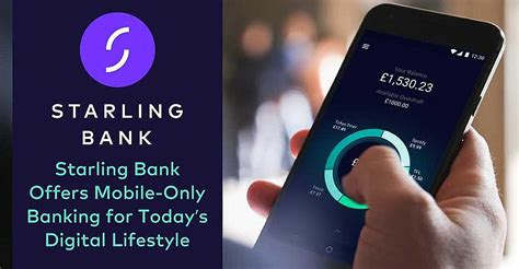 uks starling bank offers mobile  accounts suited