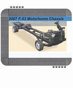 Ford F53 Recreational Stripped Chassis 2007 Repair Service