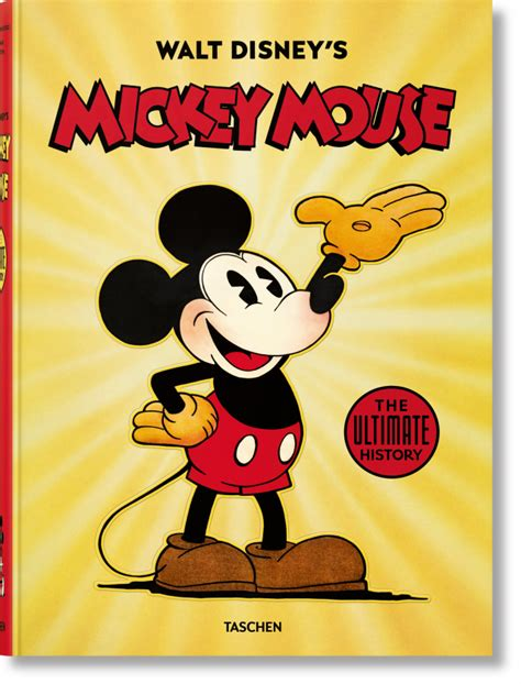 walt disney s mickey mouse the ultimate history taschen