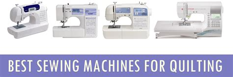 best sewing machine for quilting best sewing machines for quilting 2018 best sewing