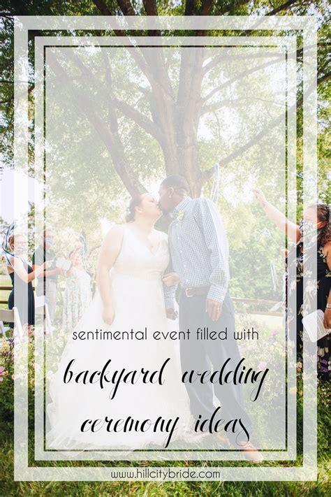 Sentimental Event with Small Backyard Wedding Ceremony