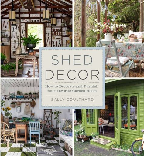 shed decor how to decorate and furnish your favorite