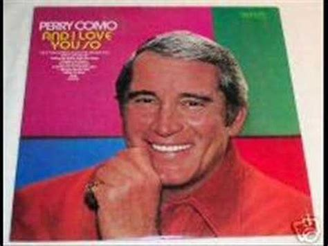 perry como love songs and i love you so perry como songs in a bottle