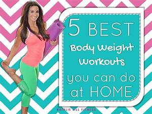 5 BEST Body Weight Workouts You Can Do at HOME