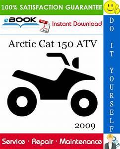 2009 Arctic Cat 150 Atv Service Repair Manual