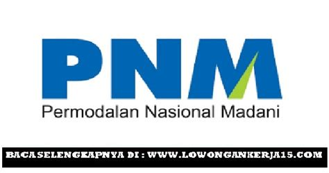 lowongan kerja terbaru pt permodalan nasional madani persero tingkat sma smk  jurusan