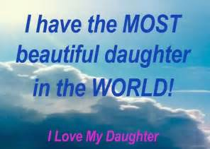 Love For My Daughter Quotes Cool Love Quotes On Daughters  My Daughter Quotes And Sayings Quotesgram