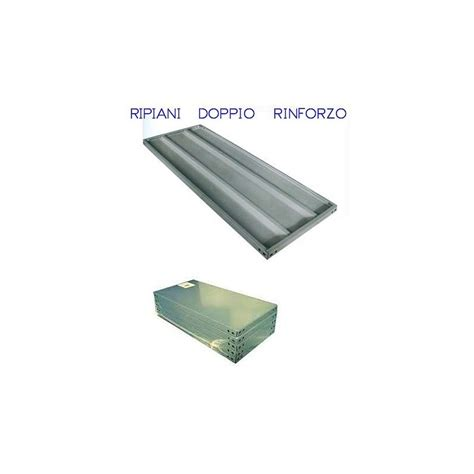 ripiani metallici per scaffali ripiani metallici per scaffali a doppio rinforzo