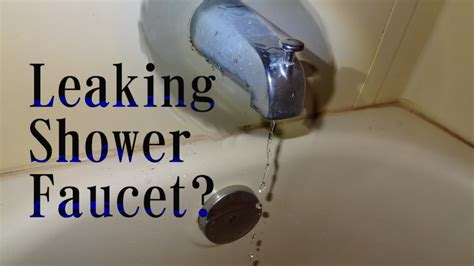 how to fix a leaky shower faucet how to fix a leaking shower faucet single knob type
