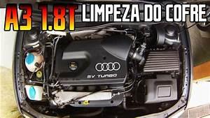 Audi A3 1 8t - Limpeza Do Cofre Do Motor