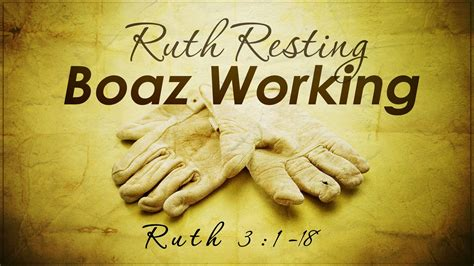 Ruth Resting - Boaz Working (Ruth 3:1-18) - YouTube