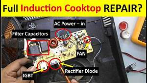 Complete Induction Cooktop Repairing Guide  Full Tutorial