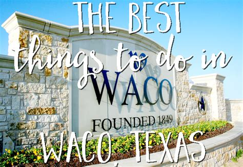 waco things texas