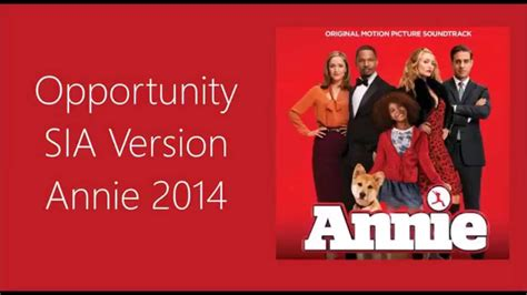 Like ever again, but she does follow her on twitter and. Opportunity SIA Version Annie 2014 - YouTube