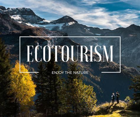ecotourism  places  enjoy  nature globelinkcouk