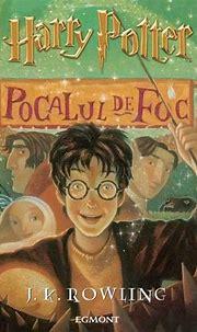 Harry Potter Si Pocalul De Foc Vol. 4 - J.K. Rowling