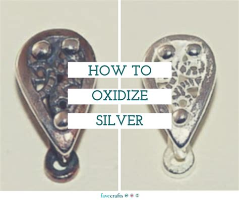 how to oxidize silver favecrafts