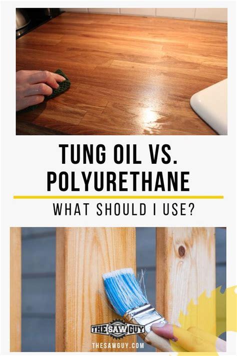 tung oil  polyurethane