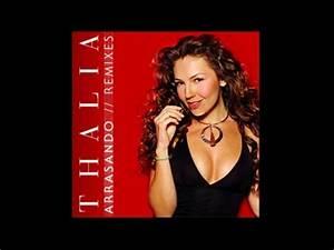 Thalía - Arrasando (Remix) - YouTube