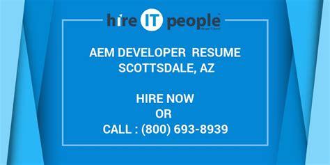 aem developer resume scottsdale az hire  people