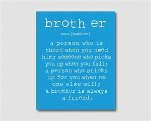 Boys Room Wall Art - A brother is a person Quote ...
