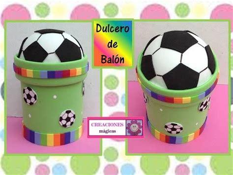 dulcero de balon de fut bol creaciones magicas youtube