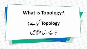 What Is Topology   Urdu  Hindi