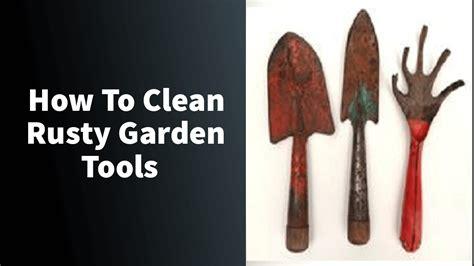 tools rusty clean garden