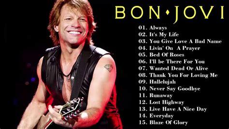 Bon Jovi Best Songs Bon Jovi Greatest Hits Album Live Best Of Bon