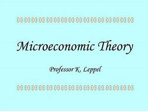 Ppt - Microeconomic Theory Powerpoint Presentation