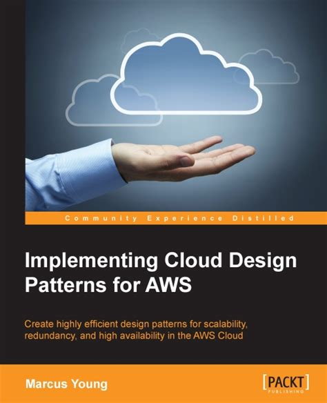 cloud design patterns implementing cloud design patterns for aws packt books