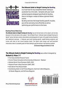 Ultimate Guide To Weight Training For Bowling  Ultimate By