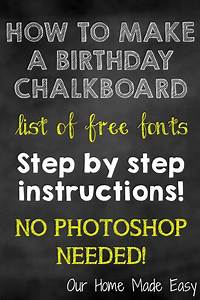 How To Make a Birthday Chalkboard without Photoshop! • Our