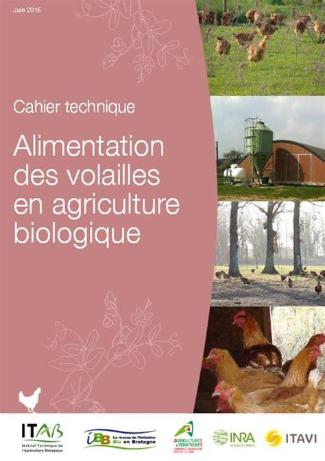 chambre agriculture angers ibb alimentation des volailles en agriculture biologique