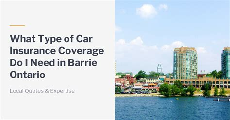It's always important to check the fine print of your policy before you make any final decisions. What Kind of Car Insurance Do I Need in Barrie Ontario