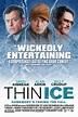Thin Ice (2012) - Rotten Tomatoes