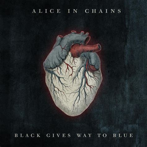Alice In Chains  Black Gives Way To Blue Lyrics Genius